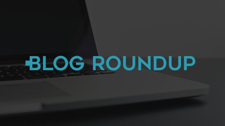 Blog Roundup 2