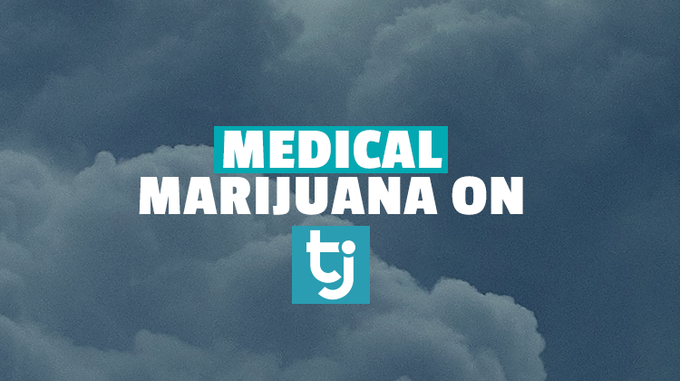 medical marijuana tj