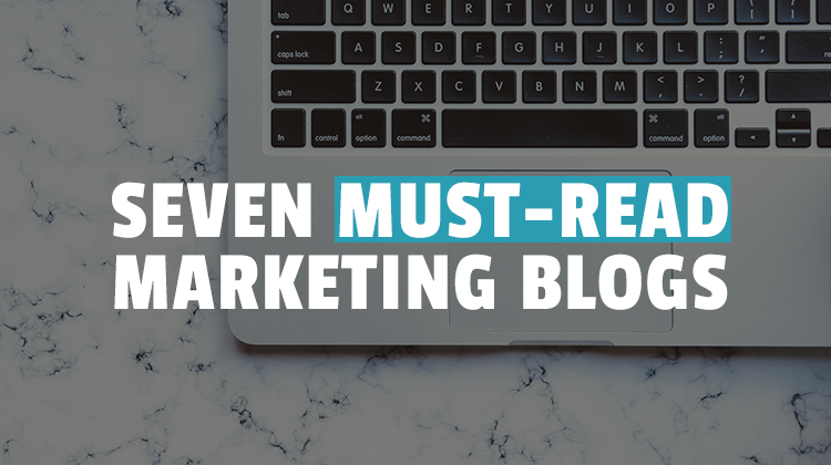 seven must-read marketing blogs