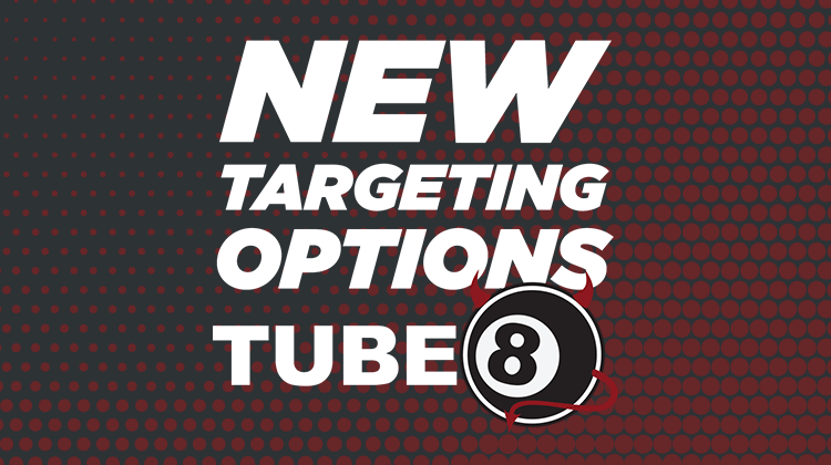 tube8 targeting options
