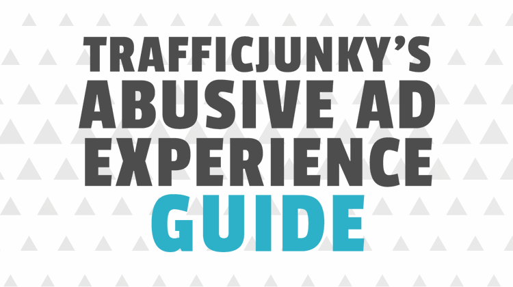 abusive ad experience guide