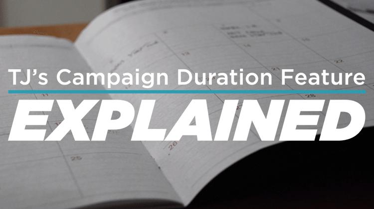 campaign duration
